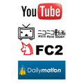 YouTube ニコニコ動画 FC2 Dailymotion